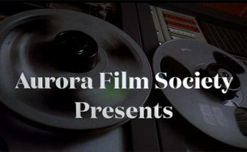 Aurora Film Society presents
